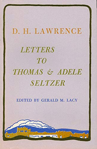 Letters to THOMAS & ADELE SELTZER: LAWRENCE, D. H