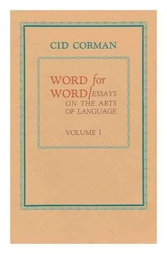 9780876852750: 001: Word for Word: Essays on the Arts of Language