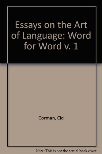 9780876852767: 001: Word for Word: Essays on the Arts of Language