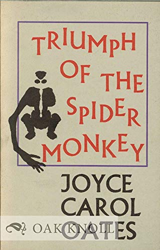 9780876852903: The Triumph of the Spider Monkey