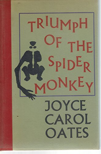 9780876852910: The Triumph of the Spider Monkey