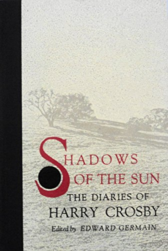 9780876853047: Shadows of the Sun: Diaries of Harry Crosby