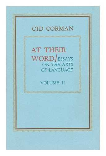 At Their Word: Essays on the Arts: Cid Corman