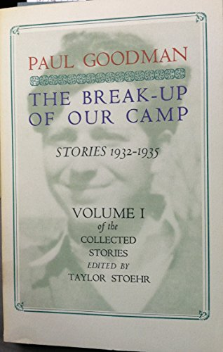 9780876853290: Collected Stories: The Break-up of Our Camp - Stories, 1932-35 v.1 (Vol 1)