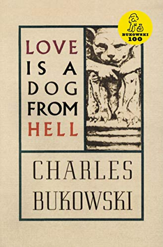 9780876853627: Love Is a Dog from Hell: Poems, 1974-1977