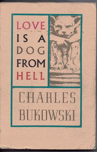 9780876853641: Love Is a Dog from Hell