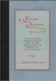 9780876853887: Towards a New American Poetics: Essays & Interviews