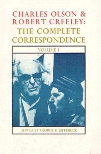 Charles Olson & Robert Creeley: The Complete Correspondence, Volumes 1-10: Butterick, George F....