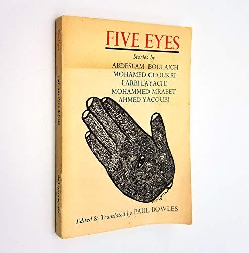 Five Eyes: Bowles, Paul. (Translator)