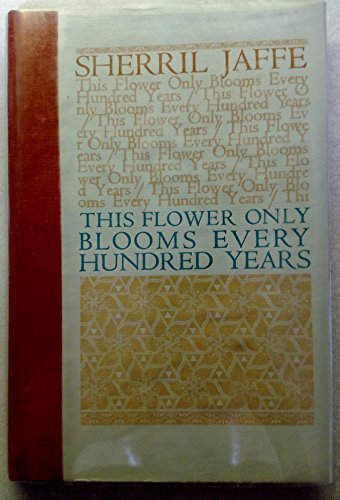 9780876854181: This flower only blooms every hundred years