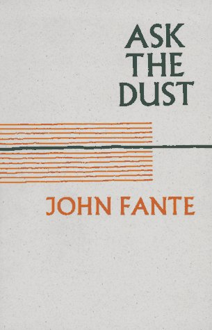 Ask the Dust: John Fante