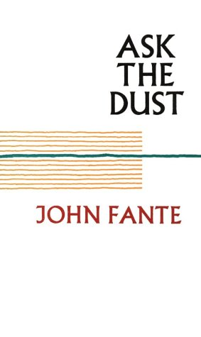 9780876854440: Ask the Dust