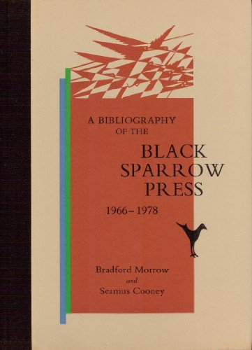 The Bibliography of Black Sparrow Press: 1966-1978