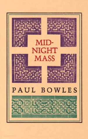 Midnight Mass: Stories.: Bowles, Paul.
