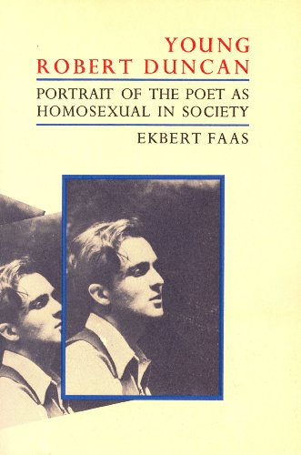 9780876854891: Young Robert Duncan: Portrait of the Poet As Homosexual in Society