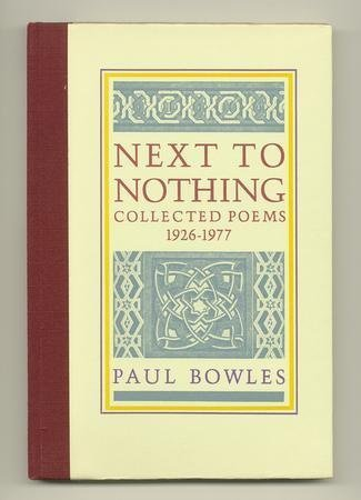 9780876855058: Next to Nothing: Collected Poems, 1926-1977