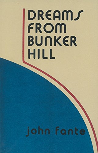 9780876855287: Dreams from Bunker Hill