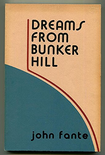 9780876855294: Dreams from Bunker Hill