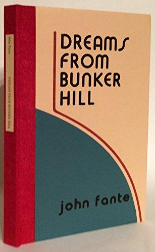 Dreams from Bunker Hill: Fante, John; Charles