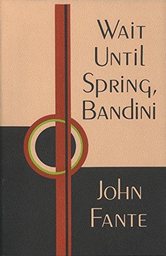 9780876855546: Wait until spring, Bandini