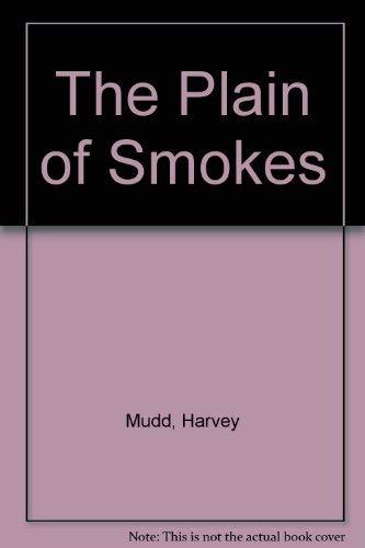 9780876855683: The Plain of Smokes
