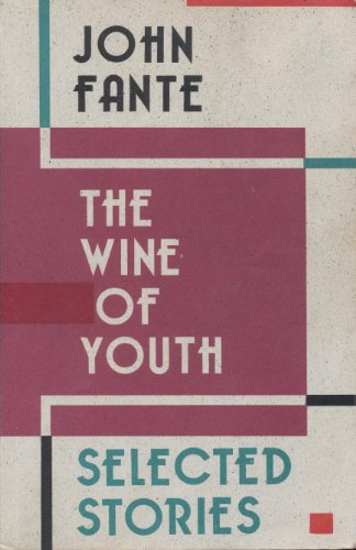 9780876855836: The Wine of Youth: Selected Stories