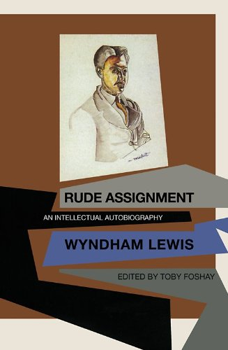 Rude Assignment: An Intellectual Autobiography: Lewis, Wyndham