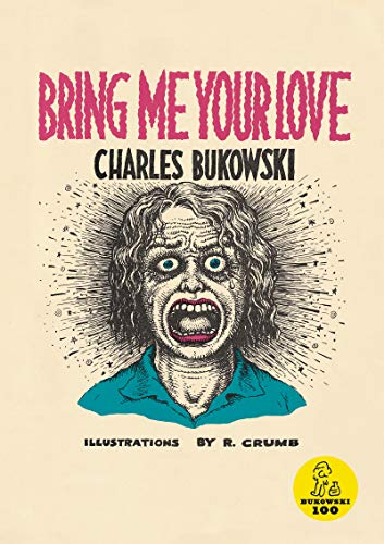 9780876856062: Bring Me Your Love (with R. Crumb)