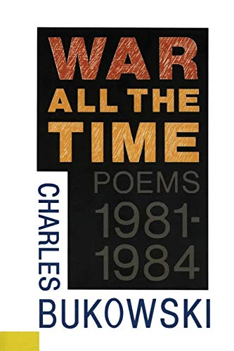 9780876856376: War All the Time (Poems 1981-1984)