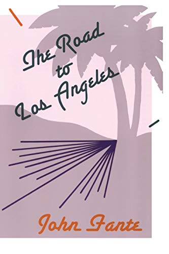 9780876856499: The Road to Los Angeles