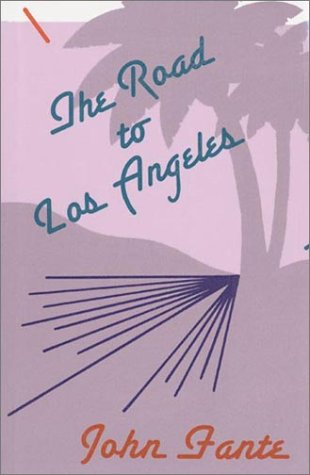 9780876856505: The Road to Los Angeles