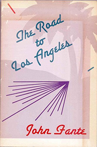 9780876856512: The Road to Los Angeles