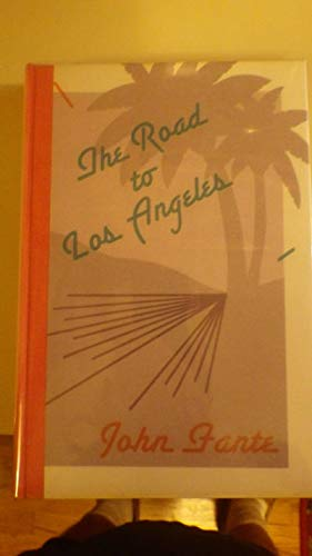 The Road to Los Angeles (0876856512) by John Fante