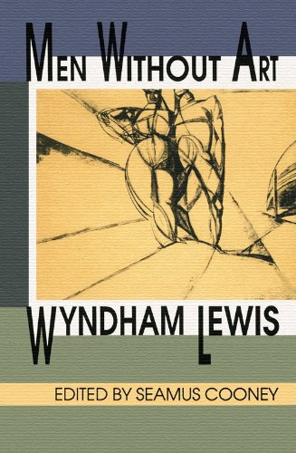 Men Without Art . Edited with Afterword: Lewis, Wyndham: