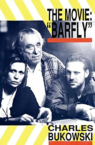9780876857076: Barfly - The Movie: An Original Screenplay