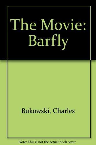 The Movie: Barfly: Charles Bukowski