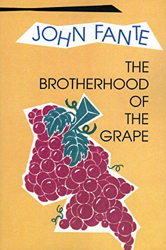 The Brotherhood of the Grape: John Fante