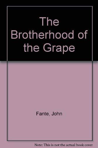9780876857274: The Brotherhood of the Grape
