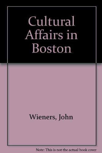 Cultural Affairs in Boston: Wieners, John