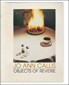 9780876857564: Jo Ann Callis: Objects of Reverie : Selected Photographs, 1977-1989