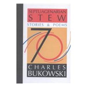 9780876857953: Septuagenarian Stew: Stories & Poems