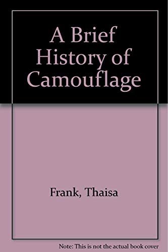 9780876858585: A Brief History of Camouflage