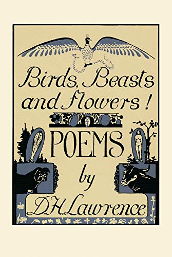 9780876858660: Birds, Beasts and Flowers: Poems: Selected Poems by D.H Lawrence
