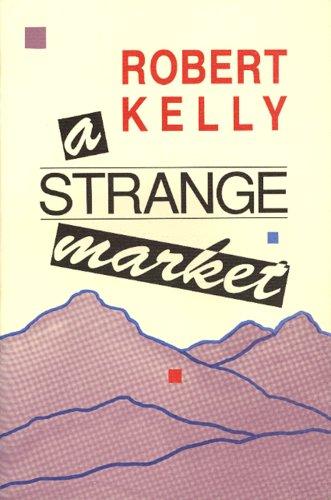 9780876858752: A Strange Market
