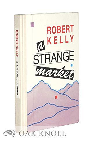 9780876858769: A Strange Market