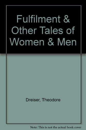 9780876858820: Fulfilment and Other Tales of Women and Men