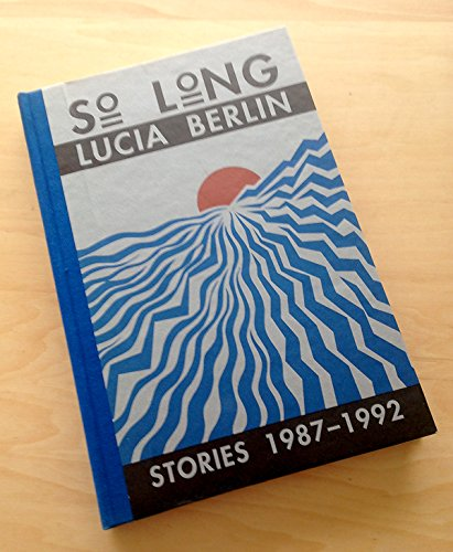 9780876858943: So Long: Stories 1987-1992