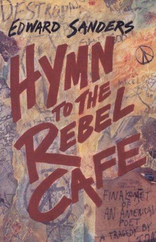 Hymn To The Rebel Cafe: Sanders, Edward