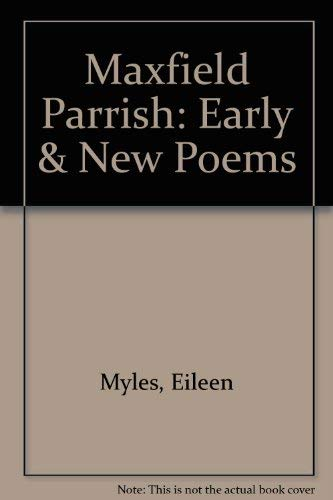 9780876859766: Maxfield Parrish: Early & New Poems