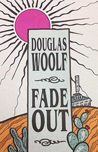 Fade out [Hardcover] [Nov 30, 1995] Woolf,: Woolf, Douglas